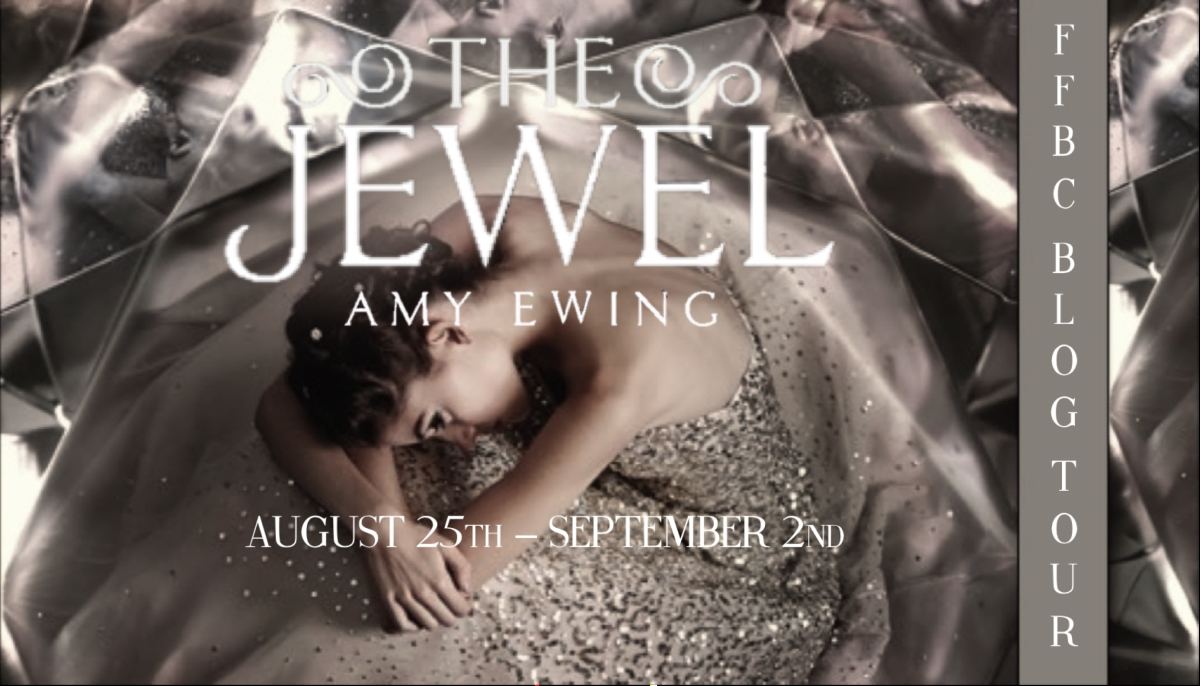 Guest Post: The Jewel by Amy Ewing (Blog Tour & Giveaway)