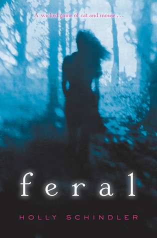 Guest Post: Feral by Holly Schindler (Blog Tour & Giveaway)