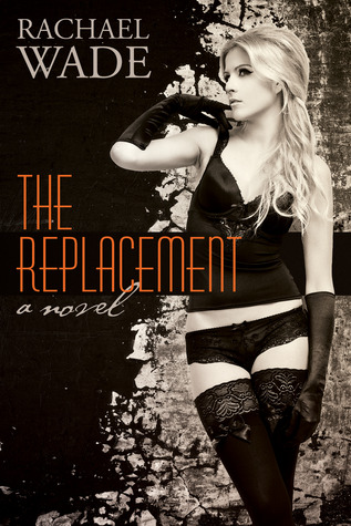 Review: The Replacement by Rachel Wade (Blog Tour & Giveaway)