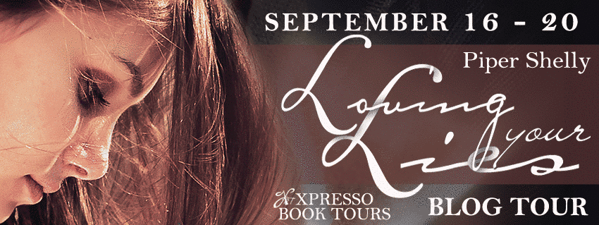 Guest Post: What Inspired Me to Write Loving Your Lies by Piper Shelly (Blog Tour)