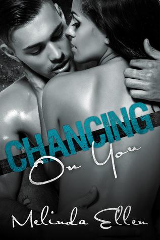Excerpt & Giveaway: Chancing on You by Melinda Ellen (Book Blitz)