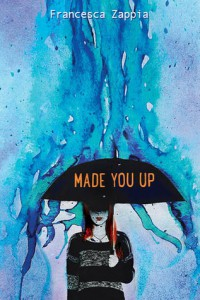 cover made you up by francesca zappia