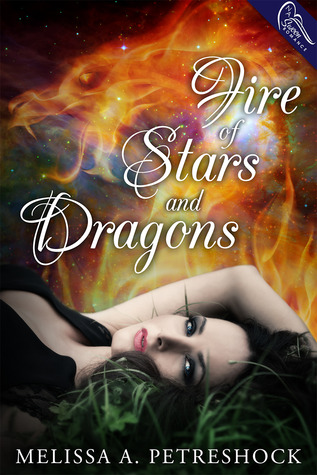 Review: Fire of Stars and Dragons by Melissa Petreshock