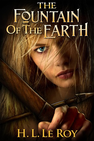 Review: The Fountain of the Earth by H.L. LeRoy