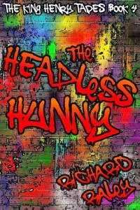 cover the headless hunny by richard raley