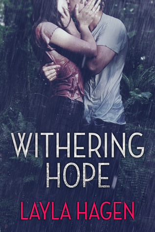Release Day Review: Withering Hope by Layla Hagen