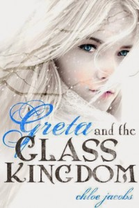 cover greta and the glass kingdom by chloe jacobs