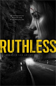 cover ruthless by carolyn lee adams