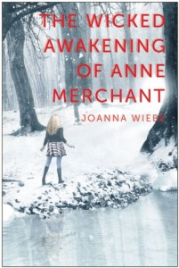 cover the Wicked Awakening of Anne Merchant by joanna wiebe