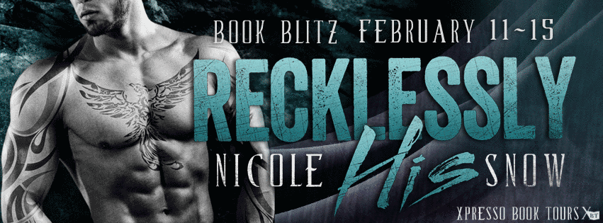 Excerpt & Giveaway: Recklessly His by Nicole Snow (Book Blitz)