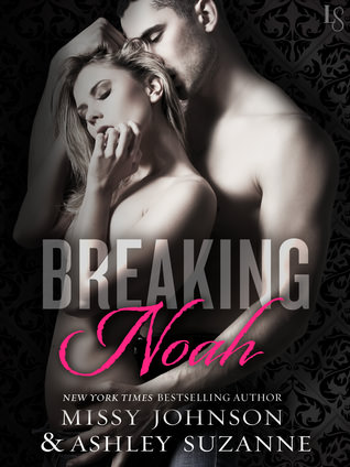 Review: Breaking Noah by Missy Johnson & Ashley Suzanne