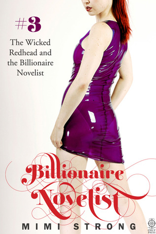 Review: Typist #3 – The Wicked Redhead and the Billionaire Novelist by Mimi Strong