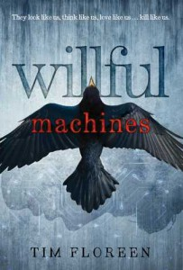 cover willful machines by tim floreen