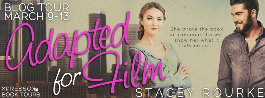 Release Day Review: Adapted For Film by Stacey Rourke (Blog Tour & Giveaway)