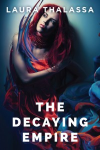 cover the decaying empire by laura thalassa