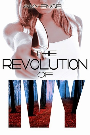 cover the revolution of ivy by amy engel