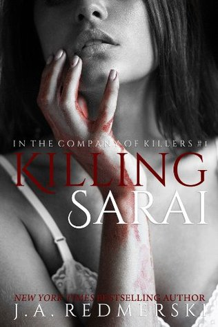 Review: Killing Sarai by J.A Redmerski