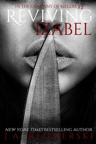 Review: Reviving Izabel by J.A. Redmerski