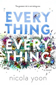 cover everything, everything by nicola yoon