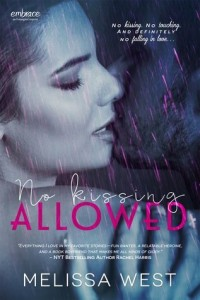 cover no kissing allowed by melissa west