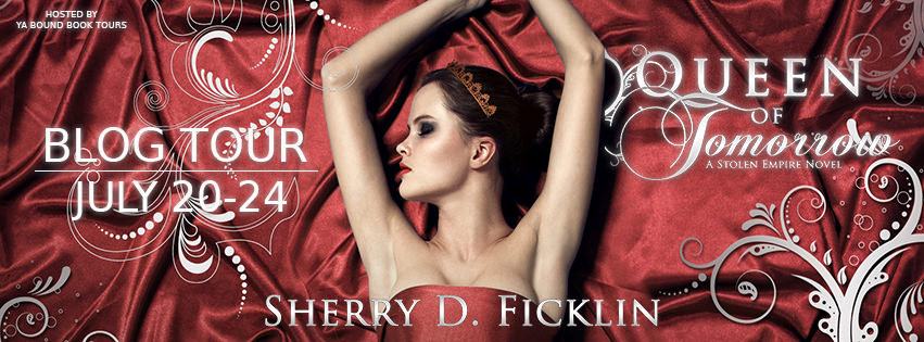 Book Excerpt: Queen of Tomorrow by Sherry D. Ficklin (Blog Tour & Giveaway)