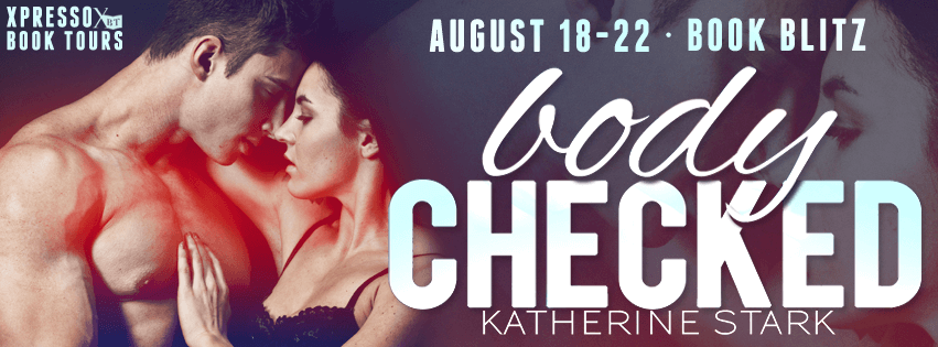 Excerpt & Giveaway: Body Checked by Katherine Stark (Book Blitz)