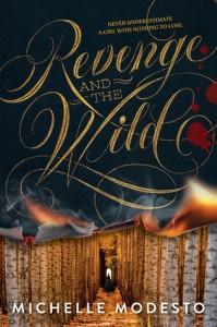 cover revenge and the wild by michelle modesto
