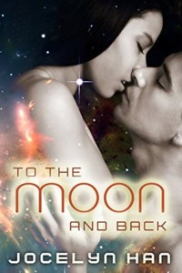 cover to the moon and back by jocelyn han