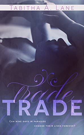 Review: Trade by Tabitha A. Lane