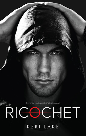 Review: Ricochet by Keri Lake
