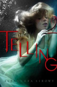 cover the telling by alexandra sirowy