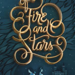 Stacking the Shelves #181: Of Fire and Stars