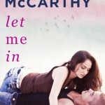 Excerpt & Giveaway: Let Me In by Erin McCarthy (Book Blitz)