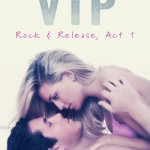 Excerpt & Giveaway: VIP by Riley Edgewood (Book Blitz)