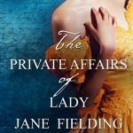 Review: The Private Affairs of Lady Jane Fielding by Viveka Portman