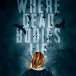 Book Excerpt: Where Dead Bodies Lie by Kat Cazanav (Book Blitz & Giveaway)