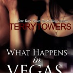 Review: What Happens in Vegas… Doesn't Always Stay There by Terry Towers