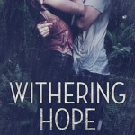 Excerpt & Giveaway: Withering Hope by Layla Hagen (Book Blitz)
