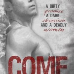 Review: Come by J.A. Huss