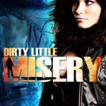 Review: Dirty Little Misery by Tracey Martin