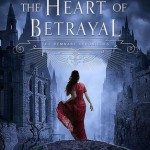 Waiting on Wednesday #8: The Heart of Betrayal