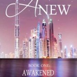 Review: Anew – Book One: Awakened by Josie Litton