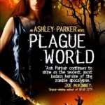 Review: Plague World by Dana Fredsti