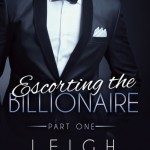 Excerpt & Giveaway: Escorting the Billionaire by Leigh James (Book Blitz)