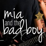 Review: Mia and the Bad Boy by Lisa Burstein