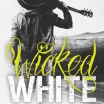 Review: Wicked White by Michelle A. Valentine