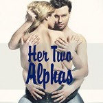 Review: Her Two Alphas by Emilia Foxton