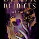 DNF Review: Death Rejoices by A.J. Aalto