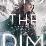 Early Review: Into the Dim by Janet B. Taylor