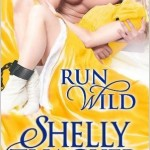 Review: Run Wild by Shelly Thacker